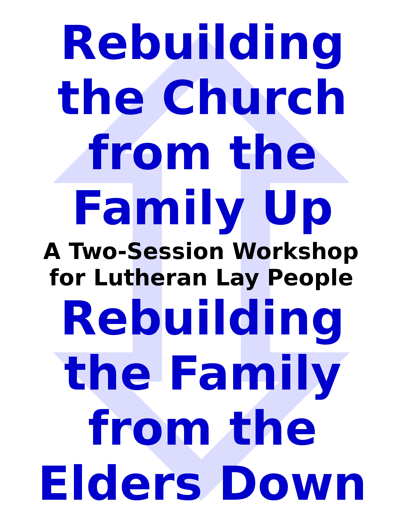rebuilding the church from the family up
