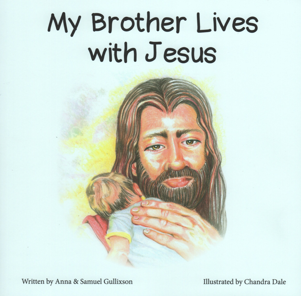 my brother lives with jesus 2